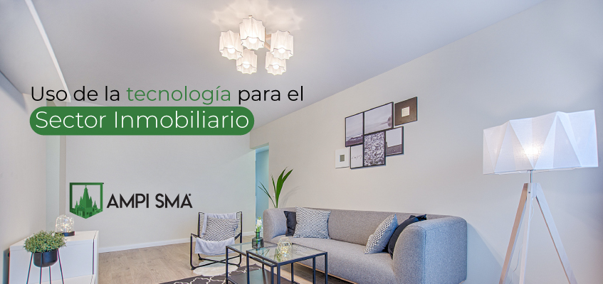 Uso de la tecnología para el sector inmobiliario
